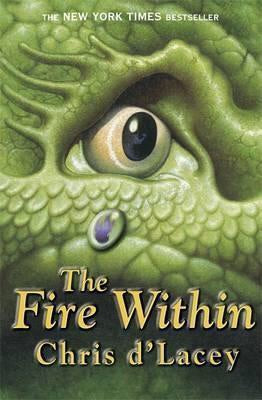 The Last Dragon Chronicles: The Fire Within : Book 1