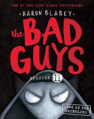 BAD GUYS EPISODE 11