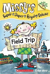Missy's Super Duper Royal Deluxe # 4 : Field Trip