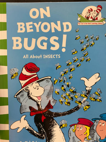On Beyond Bugs : All about Insects