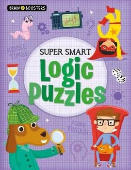 Brain Boosters: Super-Smart Logic Puzzles (Paperback)