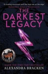 A Darkest Minds Novel: The Darkest Legacy (Paperback) by Alexandra Bracken