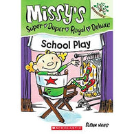 Missy's Super Duper Royal Deluxe #03 School Play
