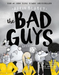 BAD GUYS EPISODE 10
