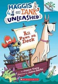 Haggis and Tank Unleashed #1 : All Paws on Deck: A Branches Book