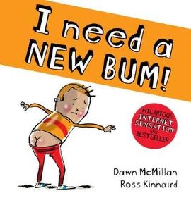 I Need a New Bum! (Paperback)