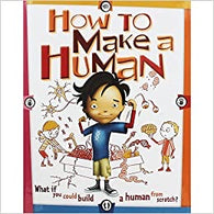 How To Make A Human by Scott Forbes