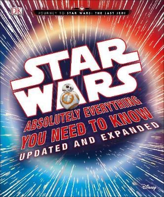 Star Wars Absolutely Everything You Need to Know Updated