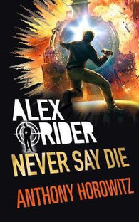 Alex Ride Never Say  Die (Hardback) #11