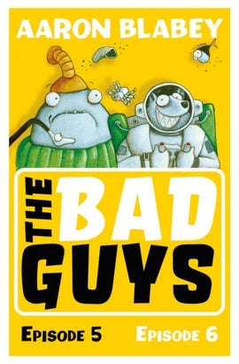 The Bad Guys: Episode 5&6 (Paperback)
