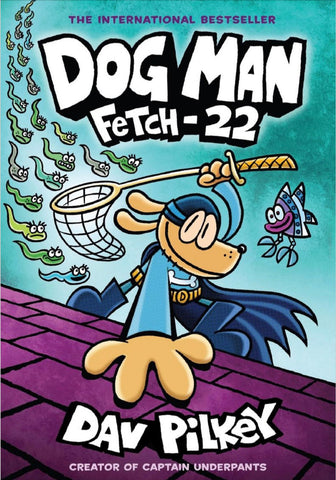 Dog Man 8: Fetch-22 (Hardback)