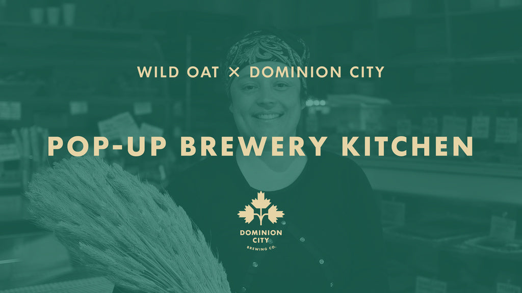 Pop-Up Brewery Kitchen: Wild Oat Bakery