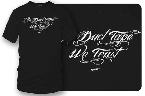 In Duct Tape we Trust, Muscle car shirts, Racing Shirt - Wicked Metal - Wicked Metal