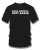 Image of Make America Fast Again t-shirt, racing, Tuner car, muscle car shirt - Wicked Metal