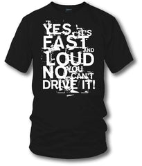 Fast Loud t-shirt - drag racing, tuner car shirts, Street racing