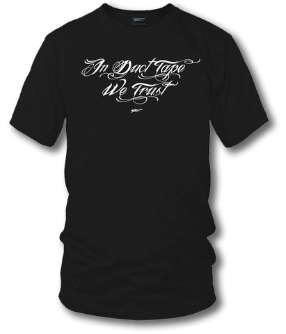 In Duct Tape we Trust, Muscle car shirts, Racing Shirt - Wicked Metal