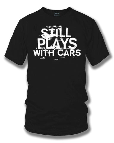 Image of Still plays with cars - tuner car shirts  - Black - Wicked Metal