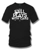 Image of Still plays with cars - tuner car shirts  - Black- $19.99 - Wicked Metal