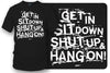 Image of Get In Sit Down Shut UP Shirt - Wicked Metal , Muscle car shirts,  - Wicked Metal- $19.99 - Wicked Metal