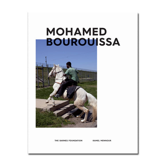 Exhibition Catalogue: Mohamed Bourouissa