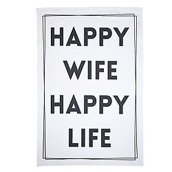 Happy Wife Happy Life Tea Towel