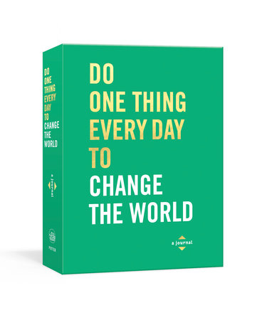 Do One Thing Every Day to Change the World Book