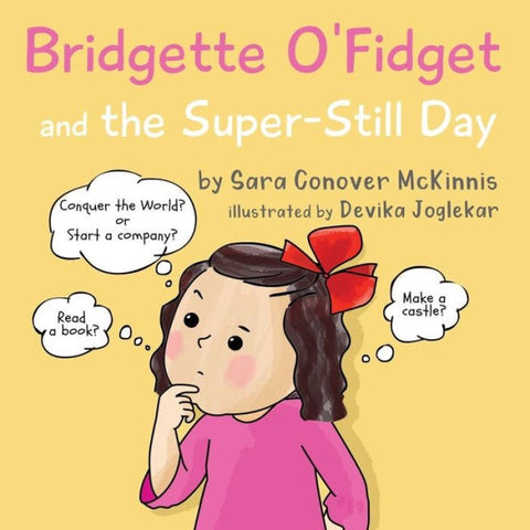 Bridgett O'Fidget Kid Book (Local Author, Sara McKinnis)
