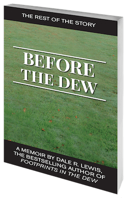 Before The Dew (Local Author, Dale Lewis)