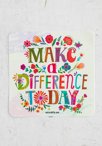 Make a Difference Today Sticker