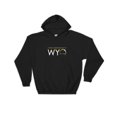 """I Totally Blacked Out in WYO"" Eclipse Hoodie - Unisex"