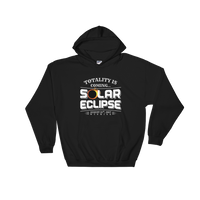 """Totality is Coming"" Eclipse Hoodie - Unisex"