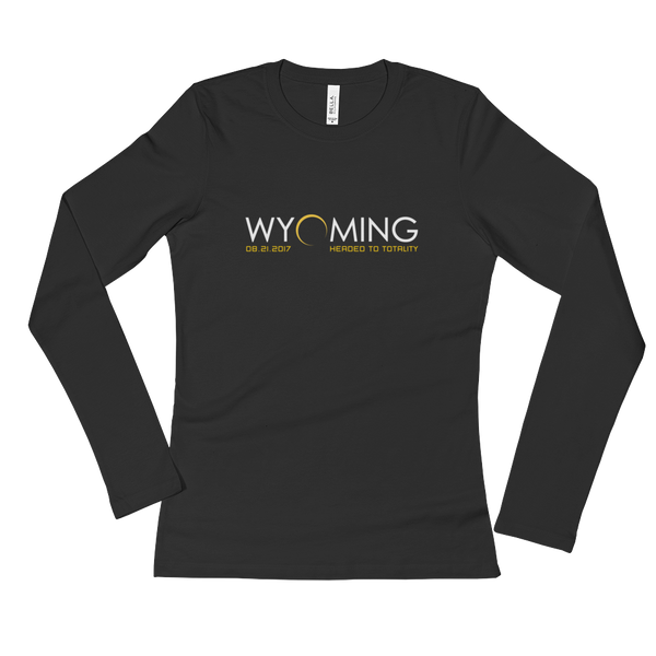 """Headed to Totality"" Wyoming - Women's Long Sleeve"