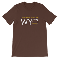 """I Totally Blacked Out in WYO"" Eclipse - Men's/Unisex Short Sleeve"