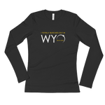 """I Totally Blacked Out in WYO"" Eclipse - Women's Long Sleeve"
