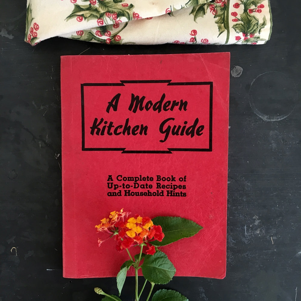 A Modern Kitchen Guide - 1940s Cookbook & Household Hints - Bunting Publications 1946