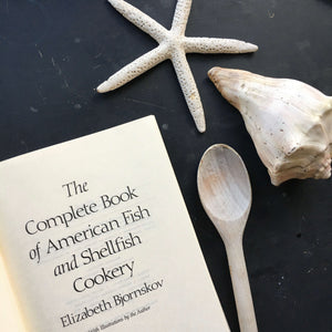 The Complete Book of American Fish and Shellfish Cookery - Elizabeth Bjornskov - Vinatge 1980s Fish Cookbook