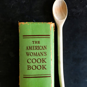 The American Woman's Cook Book - Culinary Arts Institute - 1956 Edition - Edited By Ruth Berolzheimer