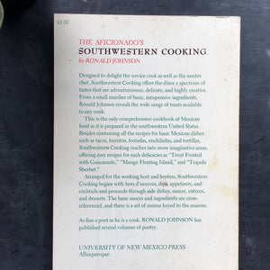 The Aficionado's Southwestern Cooking - Ronald Johnson- 1968 Edition Second Printing
