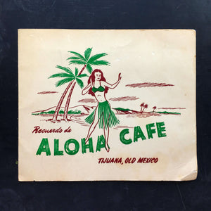 Vintage 1940's Aloha Cafe Tijuana, Mexico Souvenir Photo Holder - Rare Restaurant Memorabilia