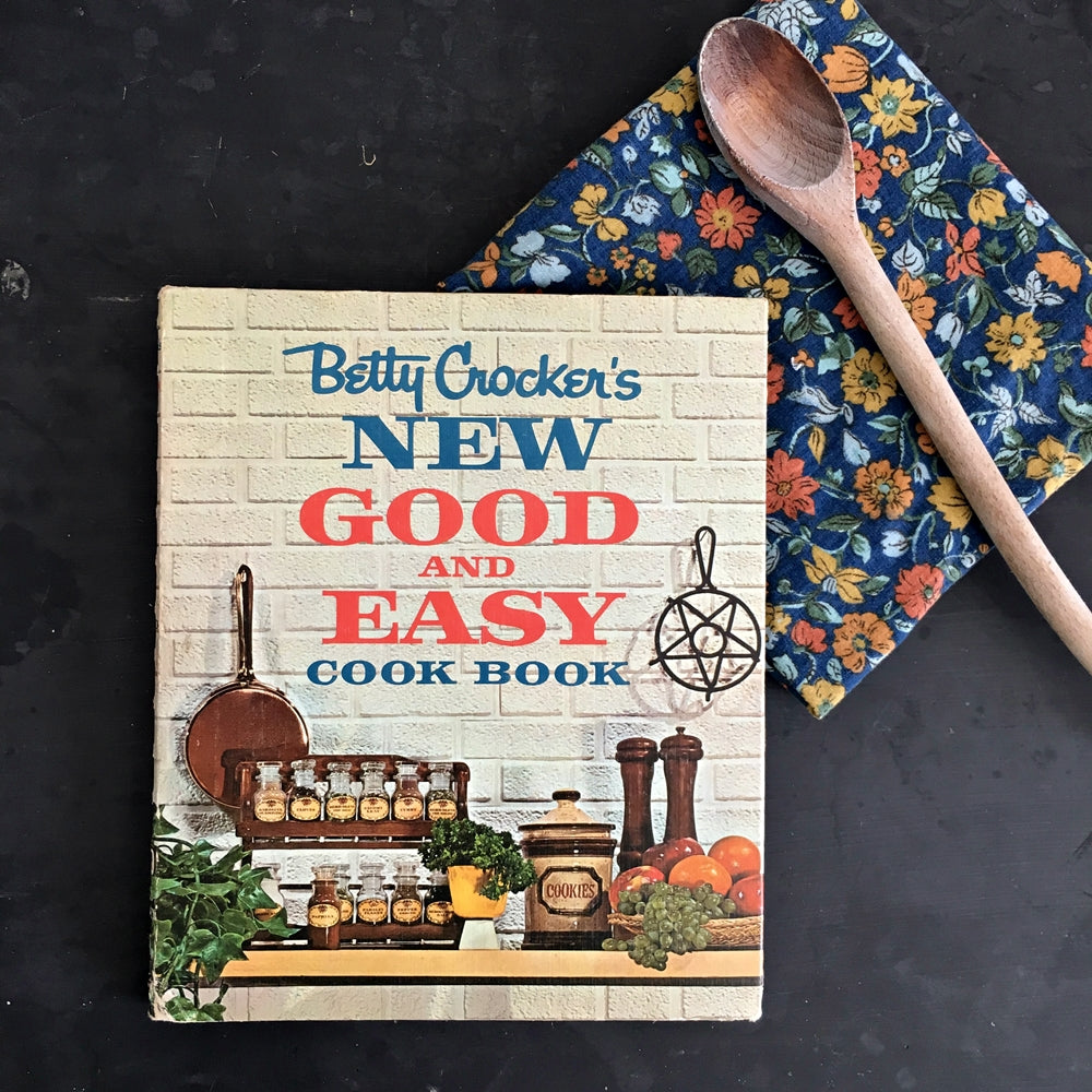 Betty Crocker's New Good and Easy Cook Book - 1962 First Edition 2nd Printing