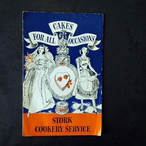 Cakes For All Occassions - Stork Cookery Service - 1950s British Baking Recipe Booklet and Instruction Manual
