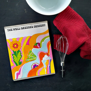 The Well-Dressed Dessert - Vintage 1960's Cool Whip Cookbook - Birds Eye, General Foods