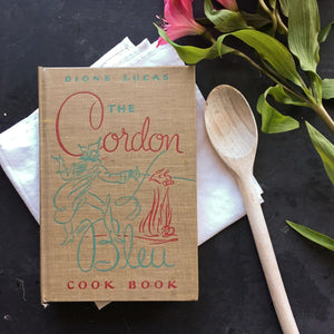The Cordon Bleu Cook Book - 1947 Edition - Dione Lucas - Traditional French Cuisine