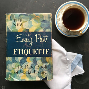 The New Emily Post's Etiquette - 1960 Edition - 93rd Printing - Tenth Edition