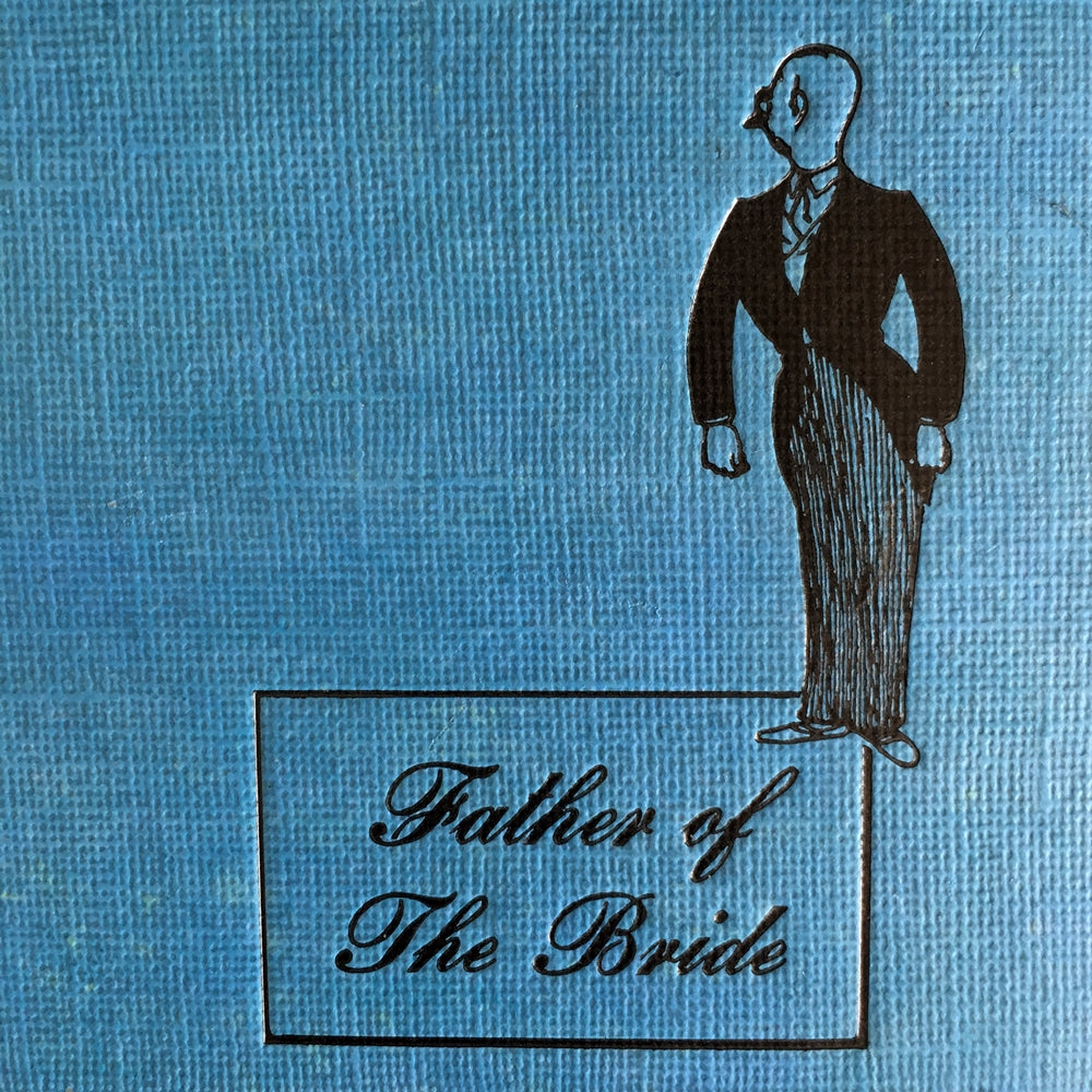 Father of the Bride by Edward Streeter - 1949 Edition Third Printing - Illustrated by Gluyas Williams