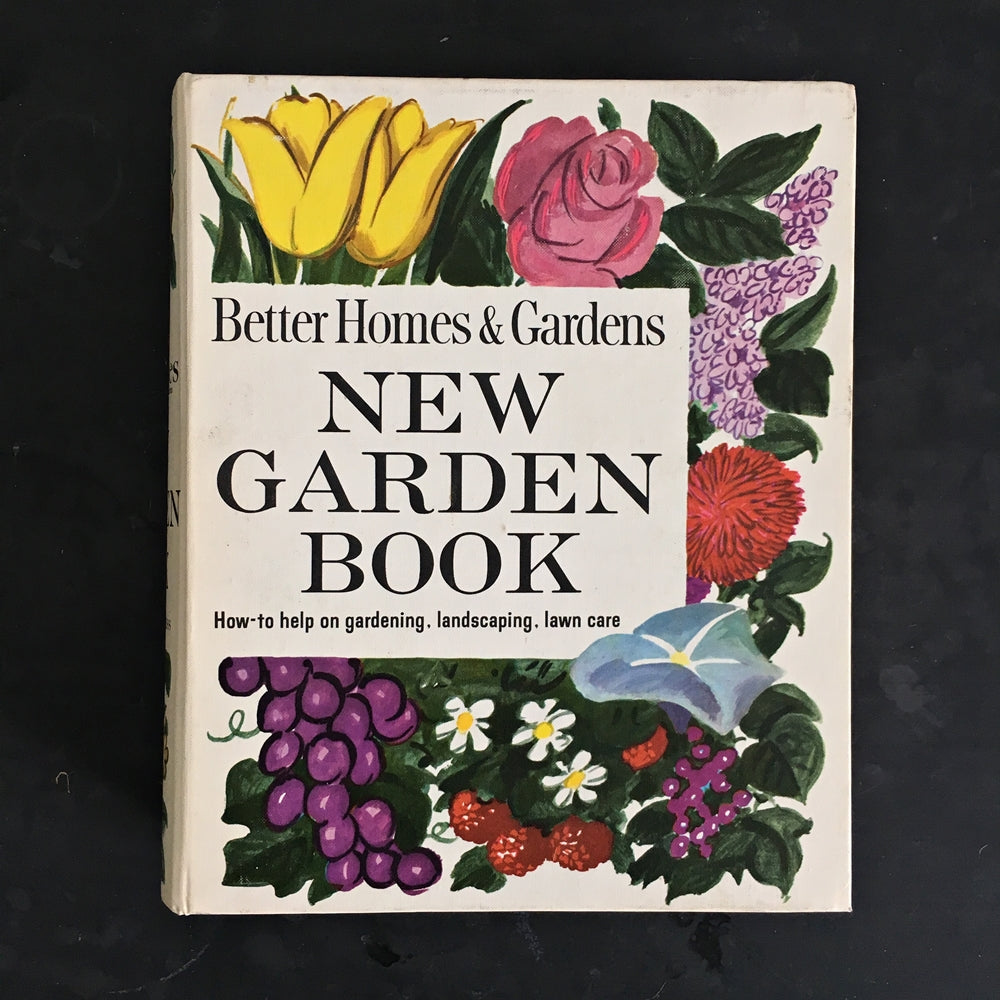Better Homes & Gardens New Garden Book - 1961 Edition - Five Ring Binder Style