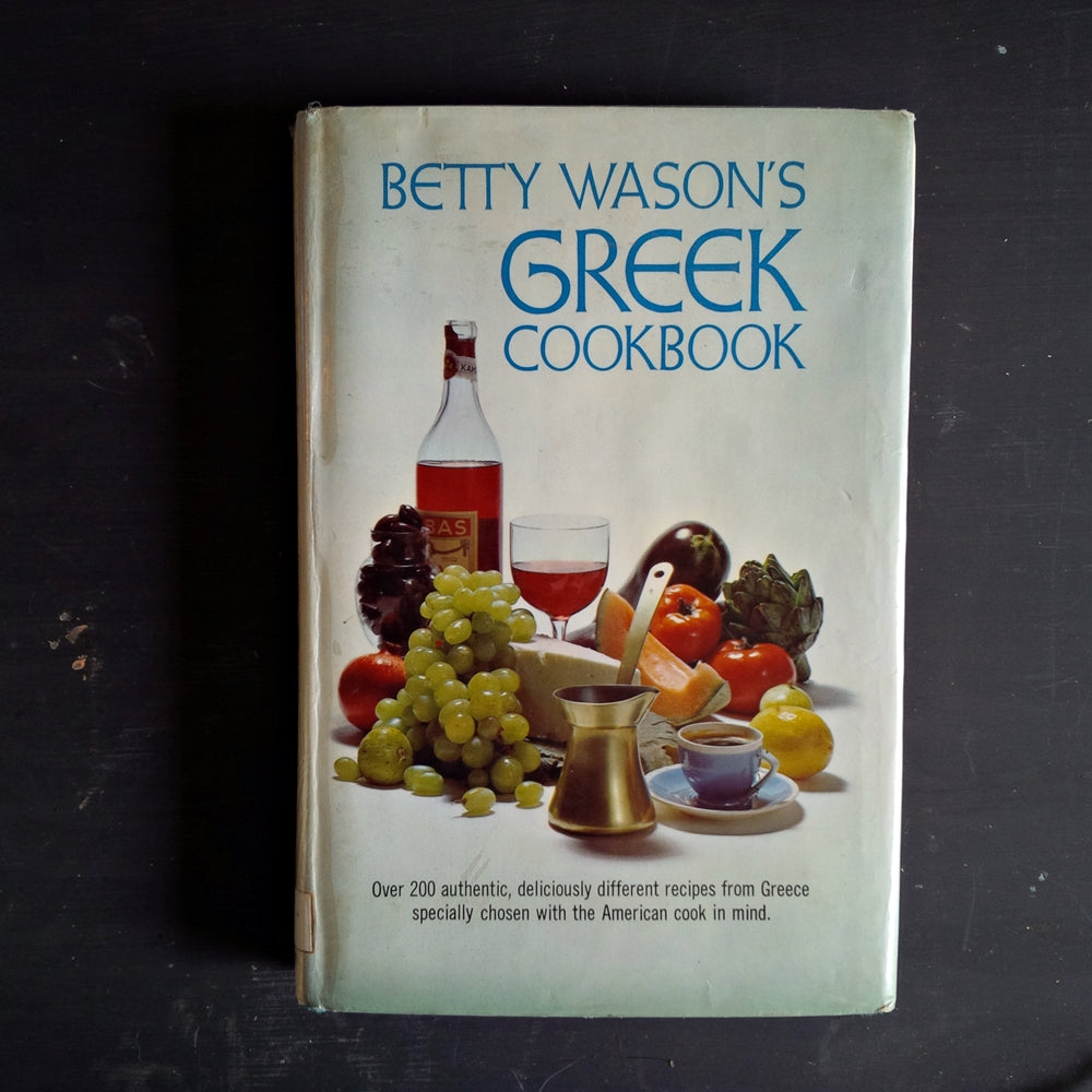 Betty Wason's Greek Cookbook - Vintage 1960s Greek Cookbook First Edition