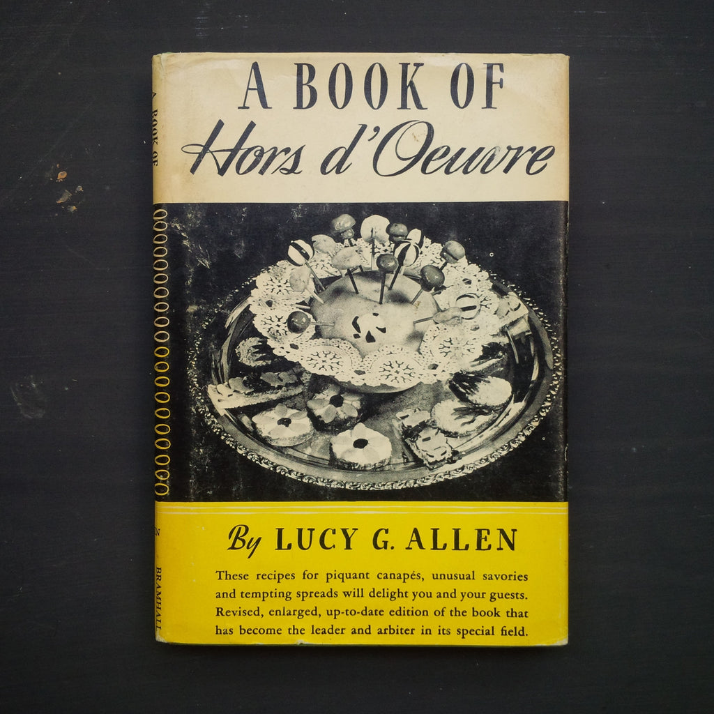 A Book of Hors d'Oeuvre - Lucy G. Allen - 1940s Appetizer Cookbook