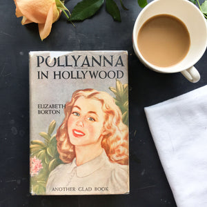 Pollyanna in Hollywood - Elizabeth Borton - Pollyanna Glad Book #7- 1950s edition