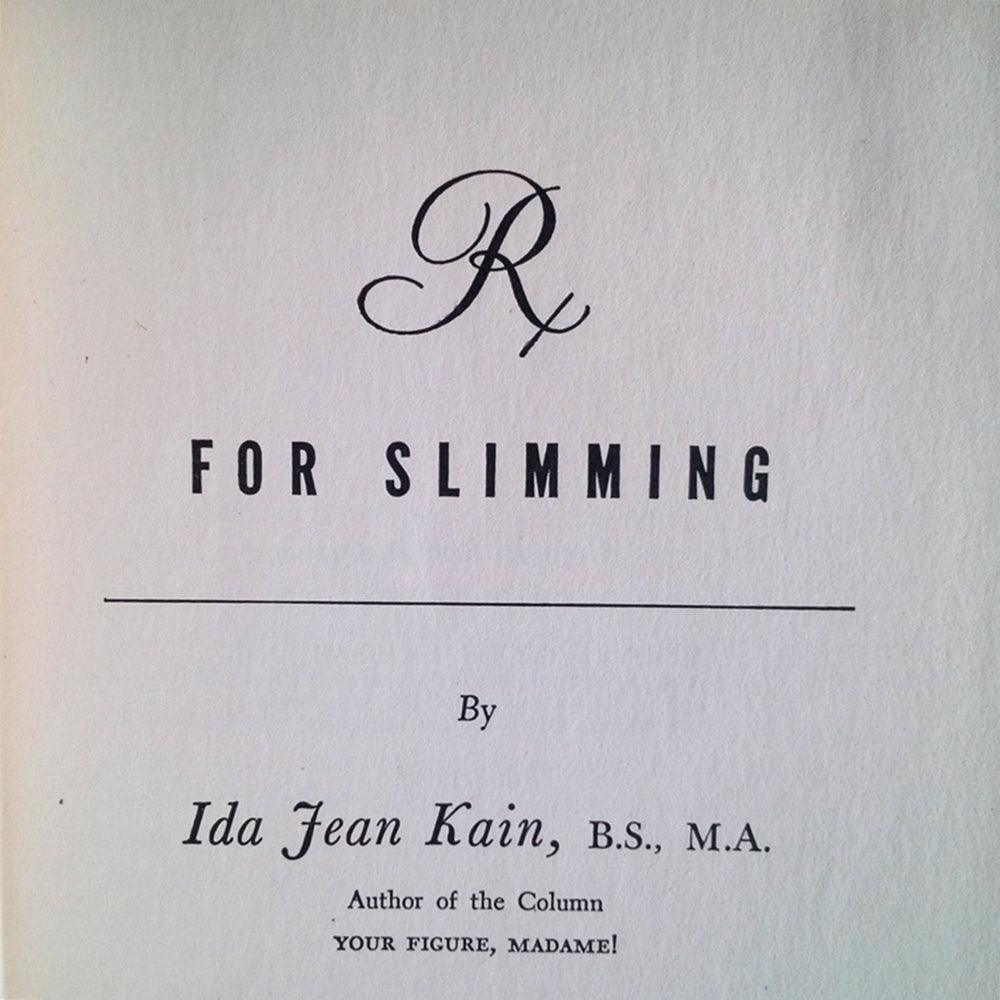 Rx for Life by  Ida Jean Kain, 1940 Edition - Rare Weight Management Exercise and Cookbook